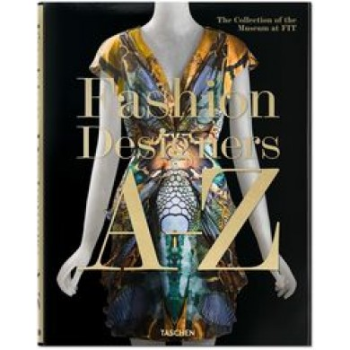 Fashion designers a-z: the collection os the museum at fit -  Aa.Vv.